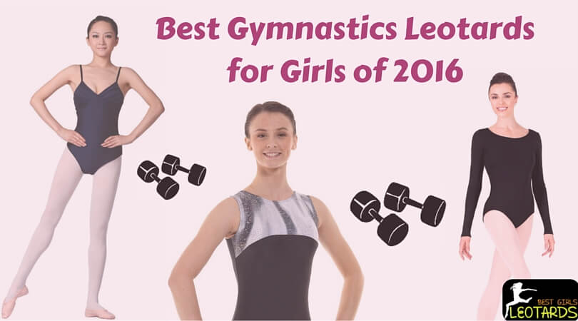 Best Gymnastics Leotards for Girls of 2016