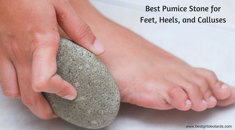 Best Pumice Stone for Feet, Heels, and Calluses