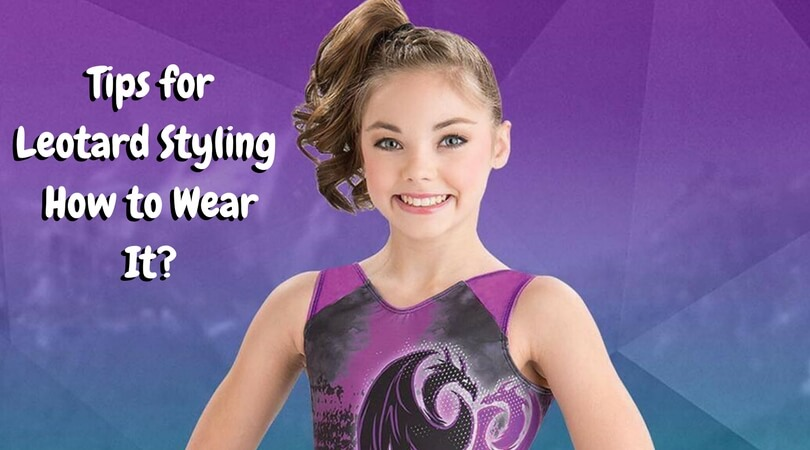 Tips for Leotard Styling – How to Wear It-Add heading